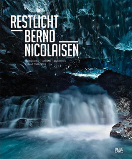 Bernd Nicolaisen. Restlicht. Photographs Iceland.