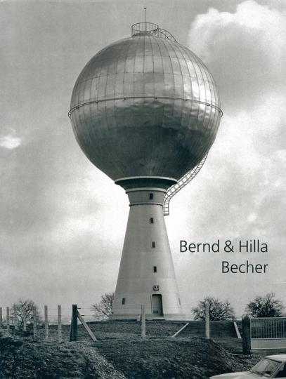 Bernd & Hilla Becher aus der Sammlung Deutsche Bank.