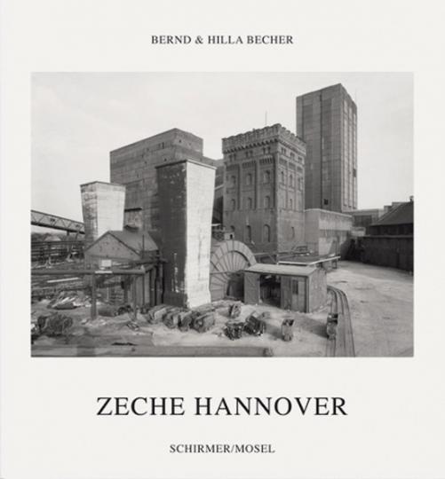 Bernd & Hilla Becher. Zeche Hannover.