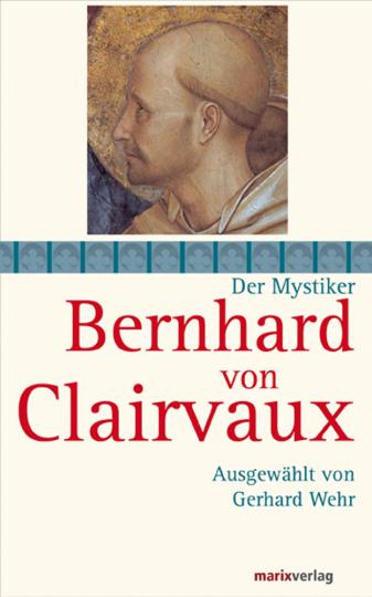 Bernhard von Clairvaux.