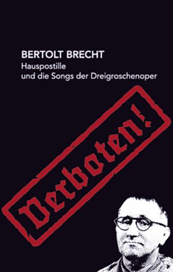Bertolt Brecht. Hauspostille und Songs der Dreigroschenoper.