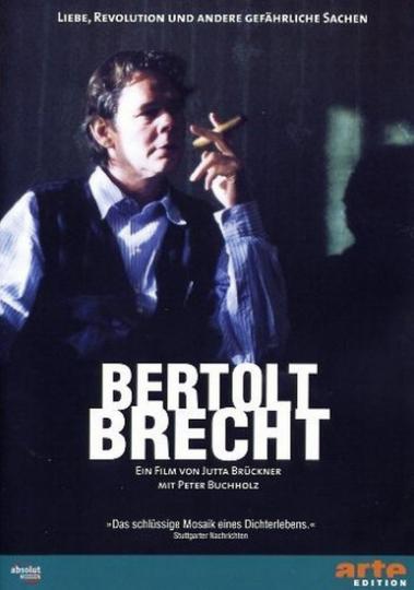 Bertolt Brecht. Liebe, Revolution und andere gefährliche Sachen. DVD.