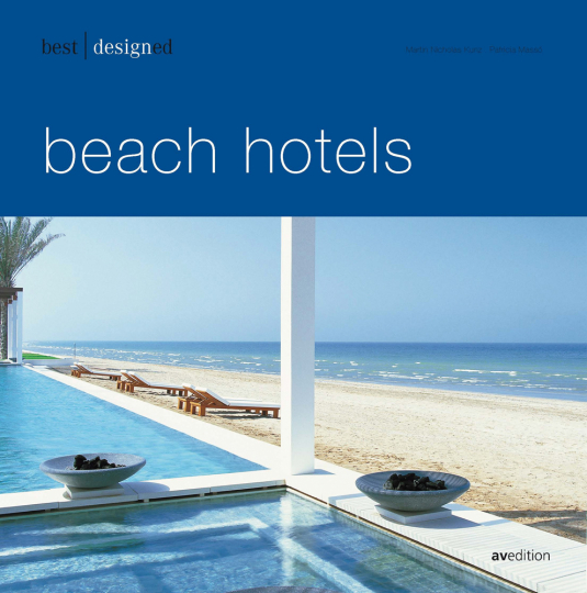 Best designed beach hotels.