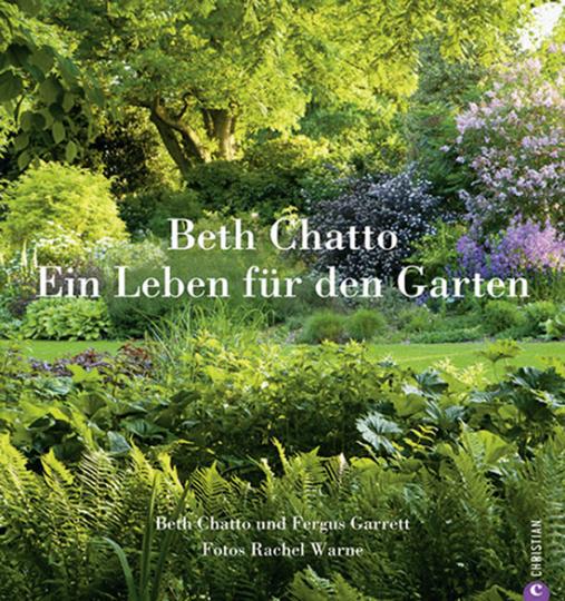 Beth Chatto. Ein Leben für den Garten.