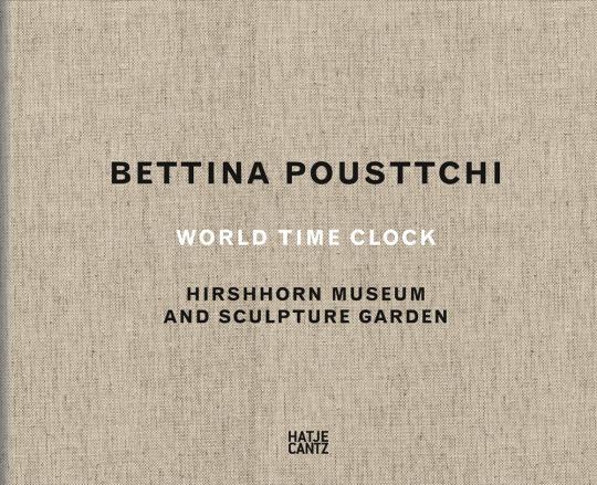 Bettina Pousttchi. World Time Clock.