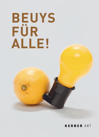 Beuys für alle. Auflagenobjekte und Multiples.