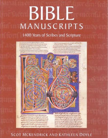Bibel Handschriften. 1400 Jahre Schriftgelehrte und Schrift.