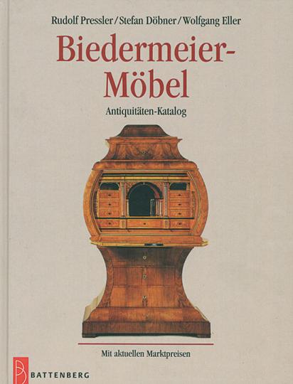 Biedermeier-Möbel. Sammlerträume. Antiquitätenkatalog mit aktuellen Marktpreisen.