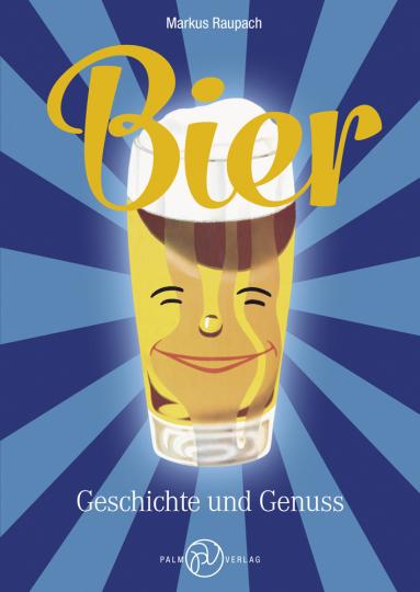 Bier. Geschichte und Genuss.