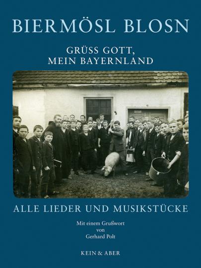 Biermösl Blosn. Grüss Gott, mein Bayernland. Alle Lieder und Musikstücke.