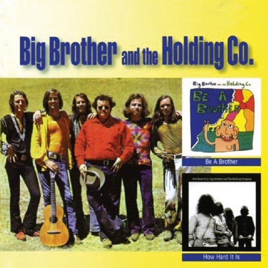 Big Brother & The Holding Company. Be A Brother / How Hard It Is. CD.
