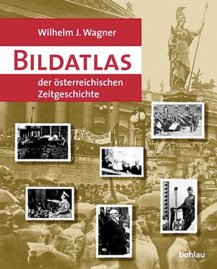 Bildatlas der österreichischen Zeitgeschichte 1918-1938.