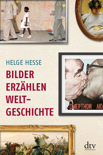 Bilder erzählen Weltgeschichte.