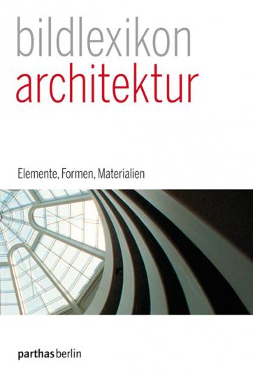 Bildlexikon Architektur.