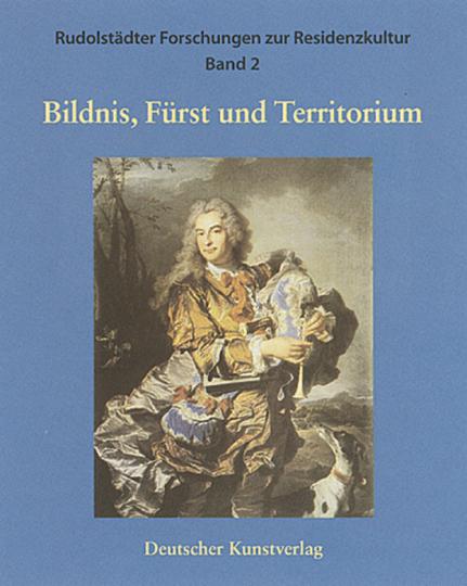 Bildnis, Fürst und Territorium.