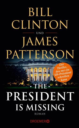 Bill Clinton & James Patterson. The President Is Missing. Roman.
