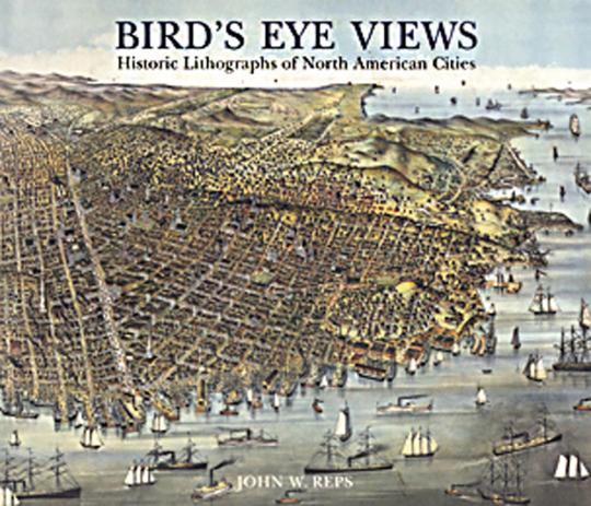 Bird's Eye Views. Historische Lithografien nordamerikanischer Städte.