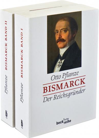 Bismarck. Der Reichsgründer & Reichskanzler. 2 Bände.