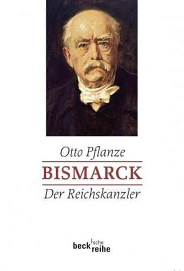 Bismarck. Der Reichskanzler. Band 2.