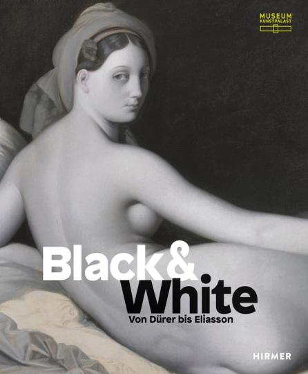Black & White. Von Dürer bis Eliasson.