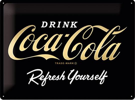 Blechschild »Drink Coca Cola, Refresh Yourself!«