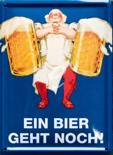 Blechschild Ein Bier geht noch