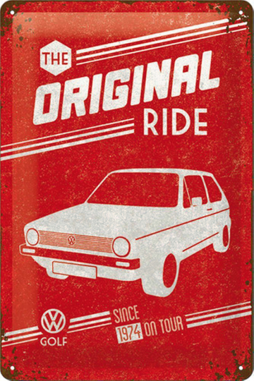 Blechschild VW Golf - The original ride!