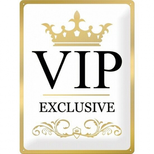 Blechschild »VIP Exclusive«