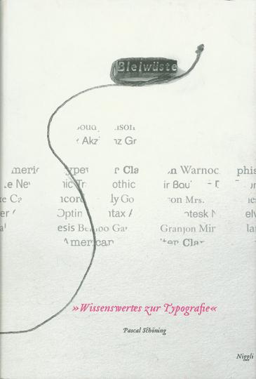Bleiwüste. Wissenswertes zur Typografie.