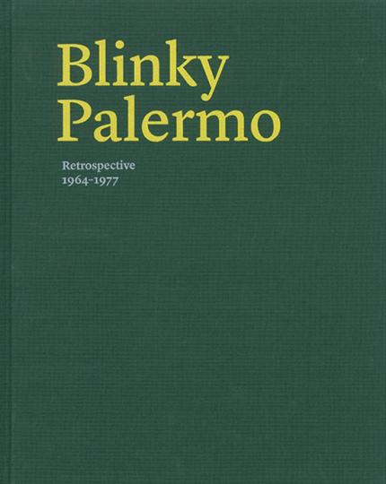 Blinky Palermo. Retrospective 1964-77.