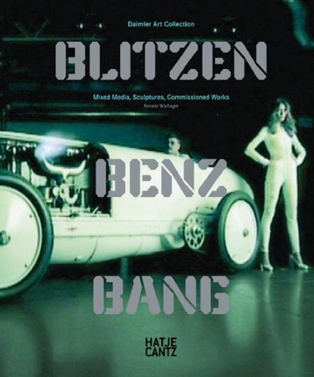 Blitzen Benz Bang. Daimler Art Collection. Mixed Media, Sculptures, Commissioned Works.