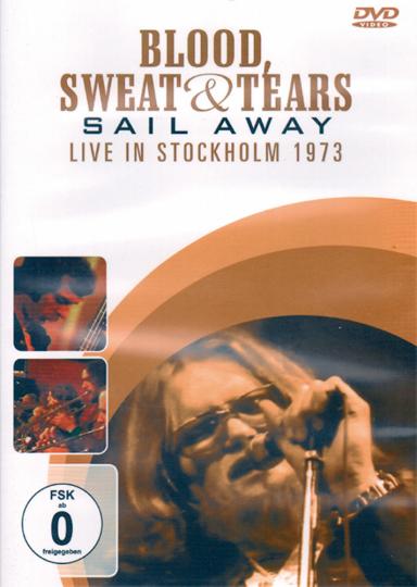 Blood,Sweat & Tears Sail Away Live 1973 DVD