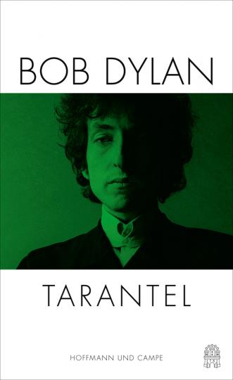 Bob Dylan. Tarantel.