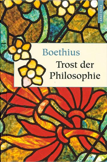 Boethius. Trost der Philosophie.