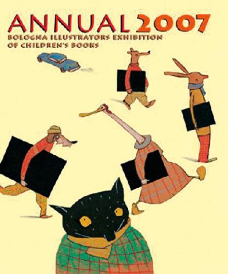 Bologna Kinderbuchmesse Illustratoren-Jahrbuch 2007.