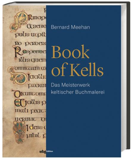 Book of Kells. Das Meisterwerk keltischer Buchmalerei.