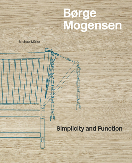 Børge Mogensen. Simplicity and Function.