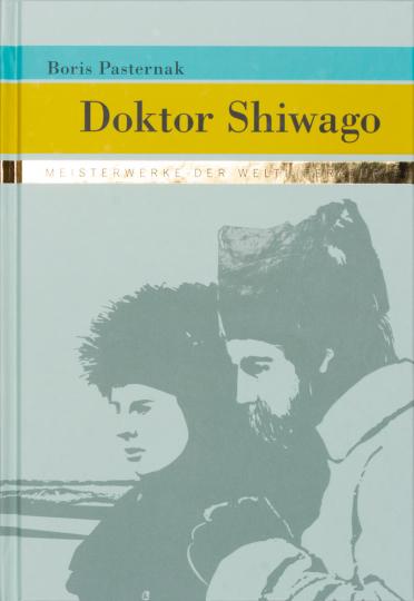 Boris Pasternak. Doktor Shiwago.