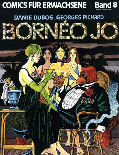 Bornéo Jo. Teil 1. Comics für Erwachsene.