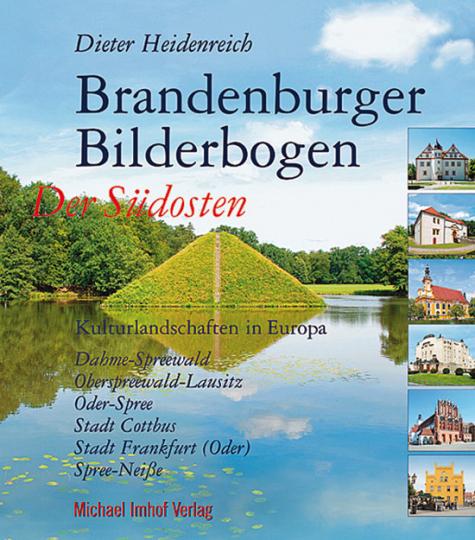 Brandenburger Bilderbogen. Der Südosten.