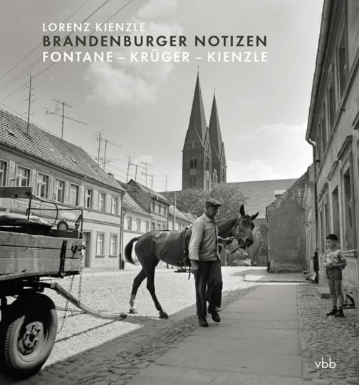 Brandenburger Notizen. Fontane - Krüger - Kienzle.
