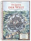 Braun Hogenberg Städte der Welt - Civitates Orbis Terrarum