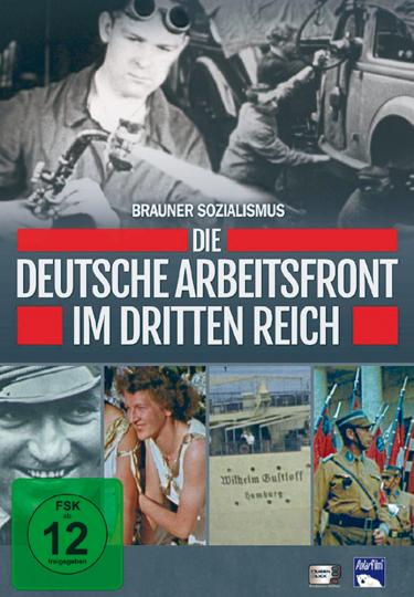Brauner Sozialismus - Die Deutsche Arbeitsfront im Dritten Reich DVD