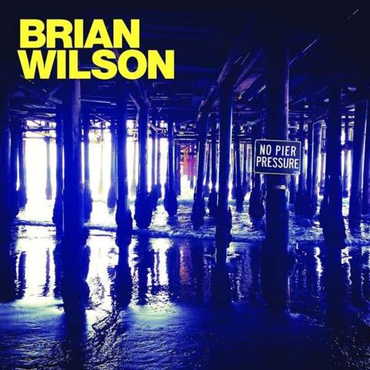 Brian Wilson. No Pier Pressure. CD.
