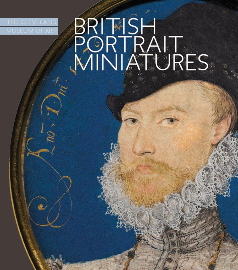 British Portrait Miniatures. The Cleveland Museum of Art.