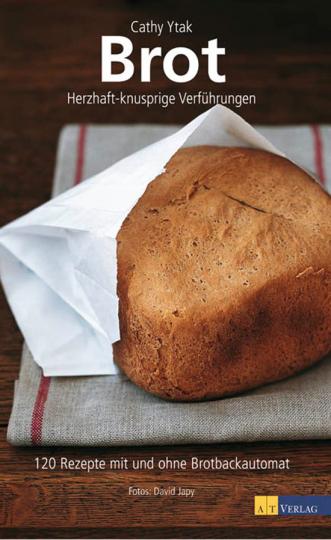 Brot. Herzhaft-knusprige Verführungen.