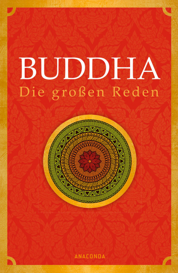 Buddha. Die großen Reden.