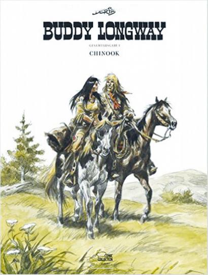 Buddy Longway - Sammelband 1 Chinook