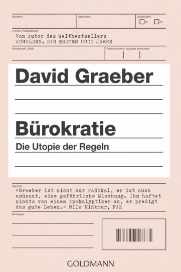 Bürokratie - Die Utopie der Regeln.