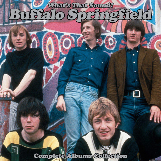 Buffalo Springfield. What's That Sound? (Complete Albums Collection). 5 CDs.